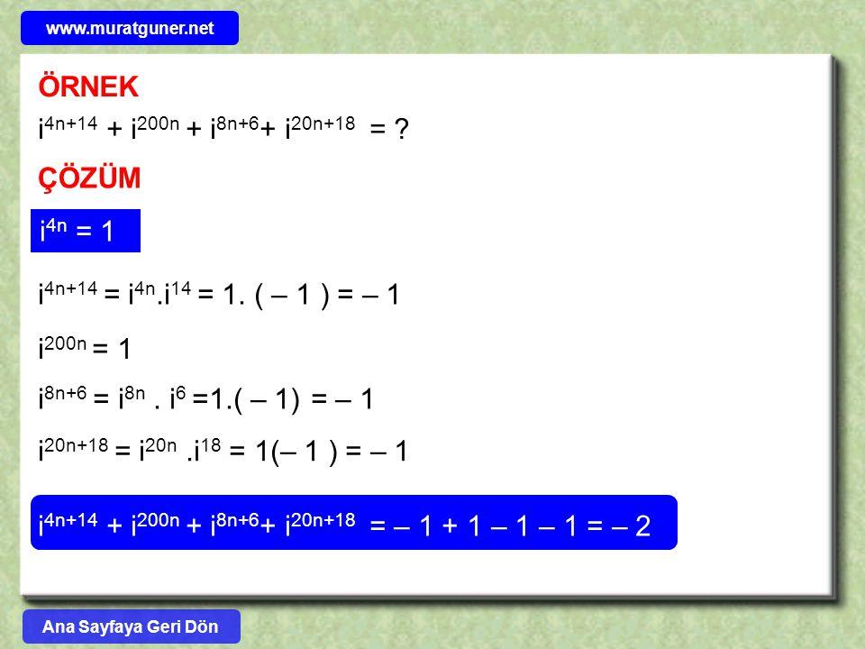i4n+14 + i200n + i8n+6+ i20n+18 = – 1 + 1 – 1 – 1 = – 2