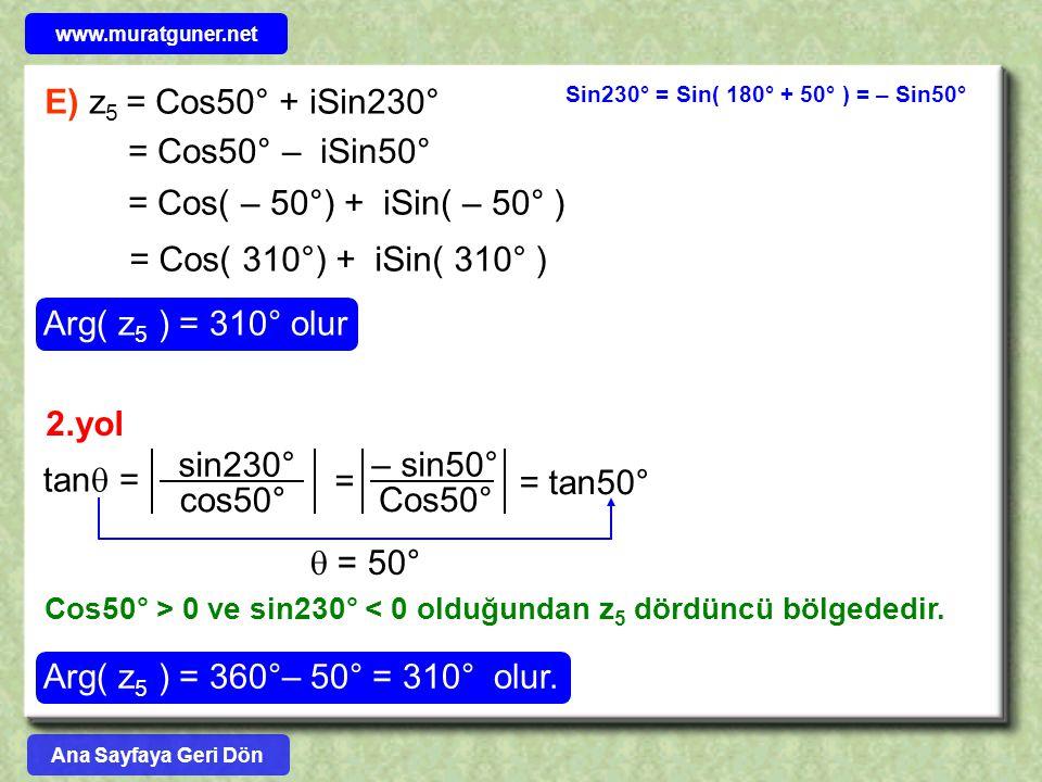 E) z5 = Cos50° + iSin230° = Cos50° – iSin50°