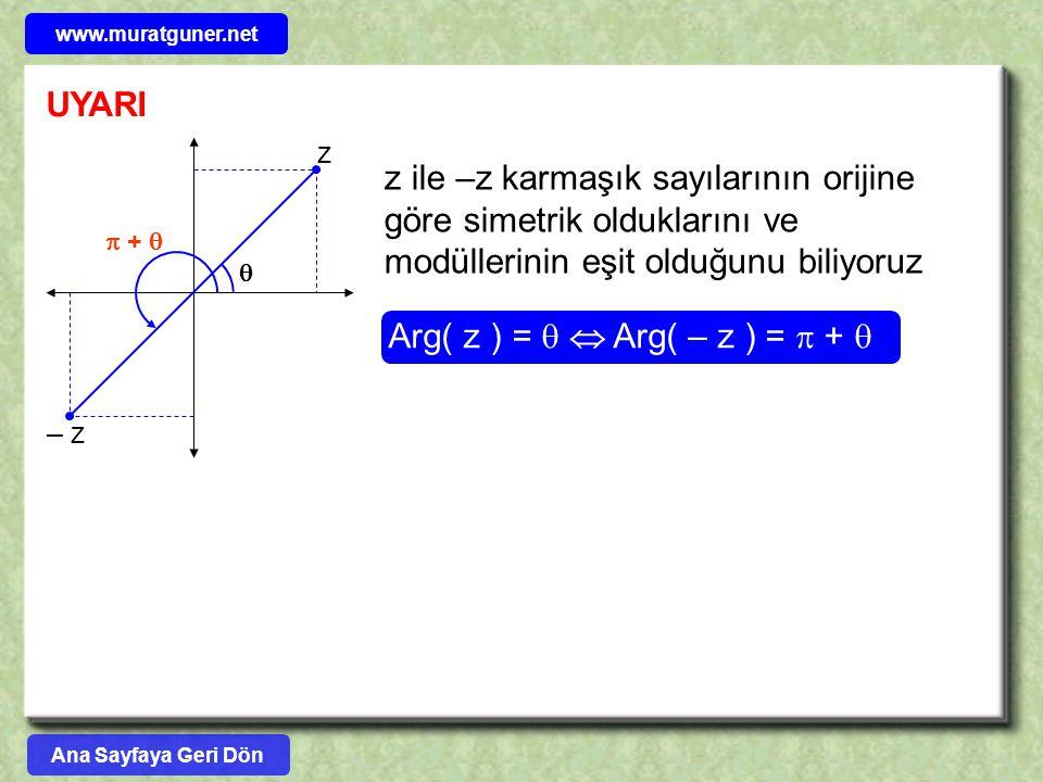 Arg( z ) =   Arg( – z ) =  + 