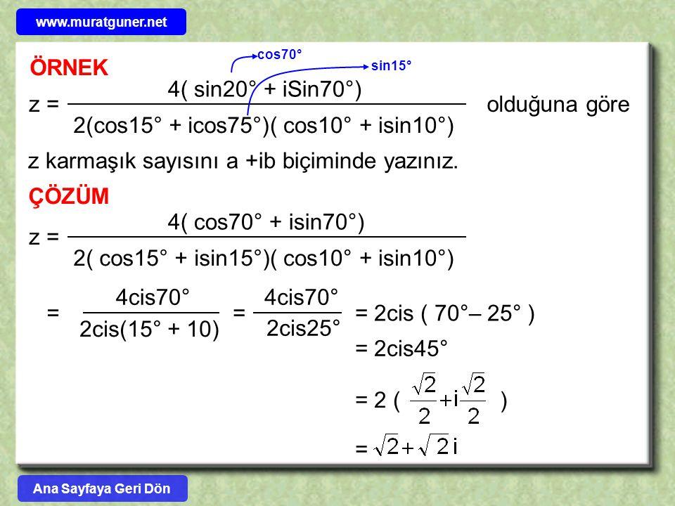 z karmaşık sayısını a +ib biçiminde yazınız.