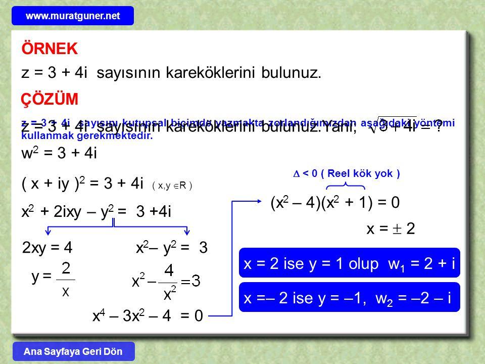 z = 3 + 4i sayısının kareköklerini bulunuz.