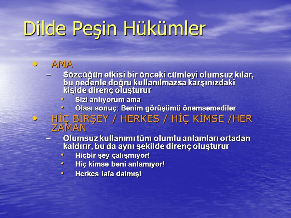 Dilde Peşin Hükümler AMA HİÇ BİRŞEY / HERKES / HİÇ KİMSE /HER ZAMAN