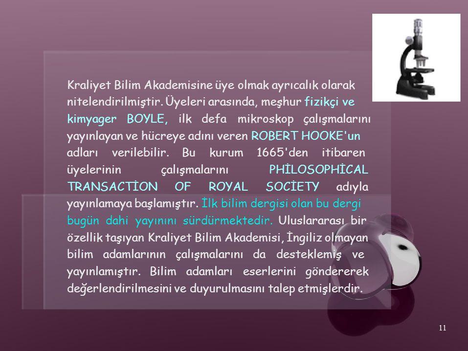 Kraliyet Bilim Akademisine üye olmak ayrıcalık olarak