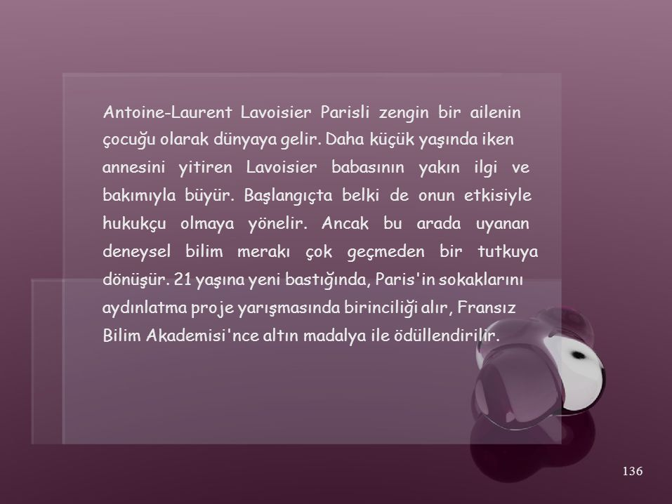 Antoine-Laurent Lavoisier Parisli zengin bir ailenin