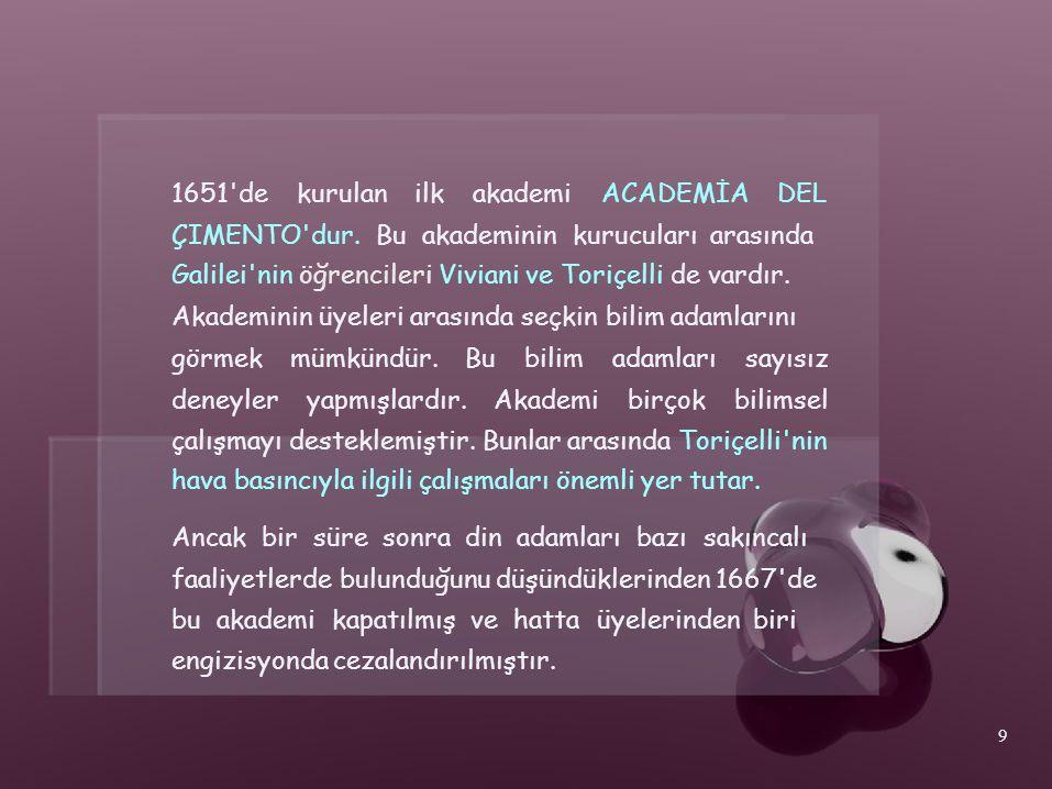 1651 de kurulan. ilk. akademi. ACADEMİA. DEL. ÇIMENTO dur. Bu akademinin kurucuları arasında.
