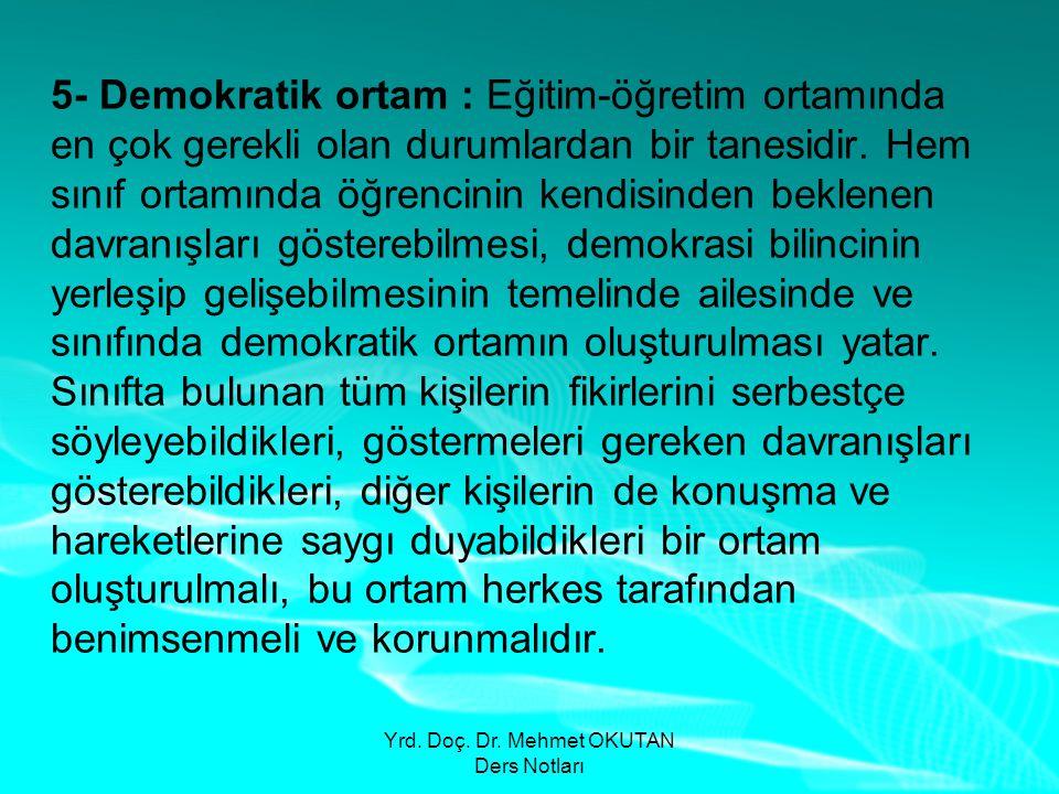 Yrd. Doç. Dr. Mehmet OKUTAN Ders Notları
