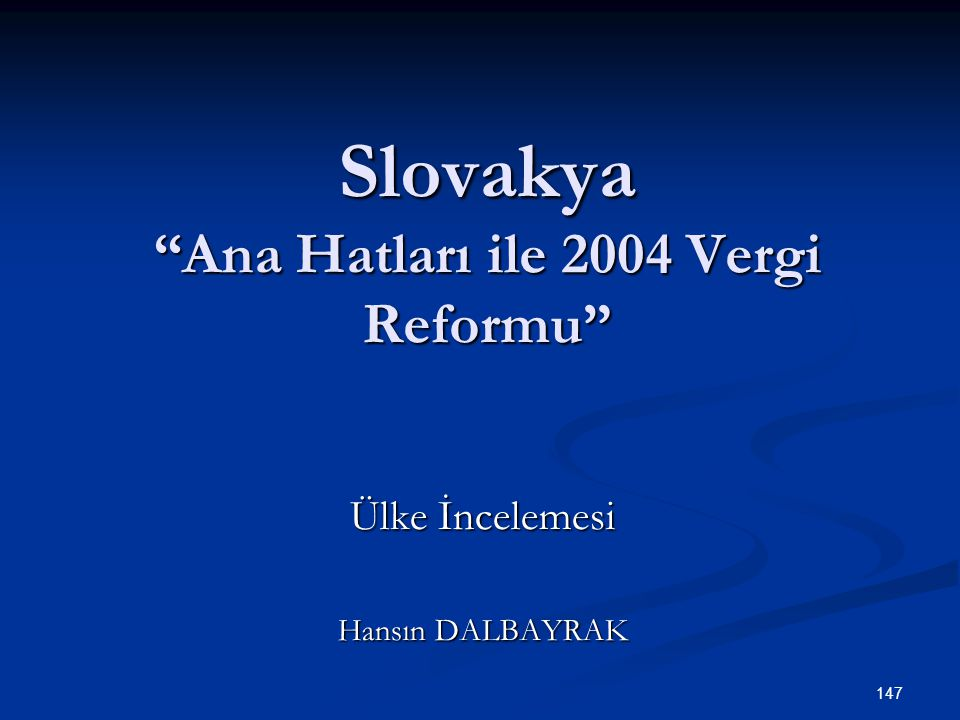 Slovakya Ana Hatları ile 2004 Vergi Reformu