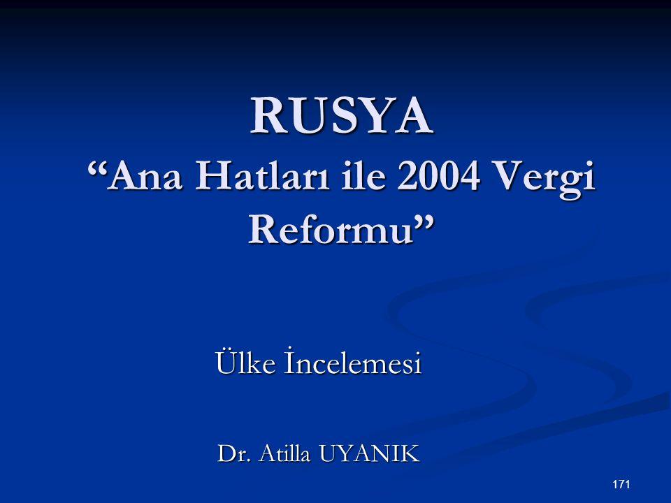 RUSYA Ana Hatları ile 2004 Vergi Reformu