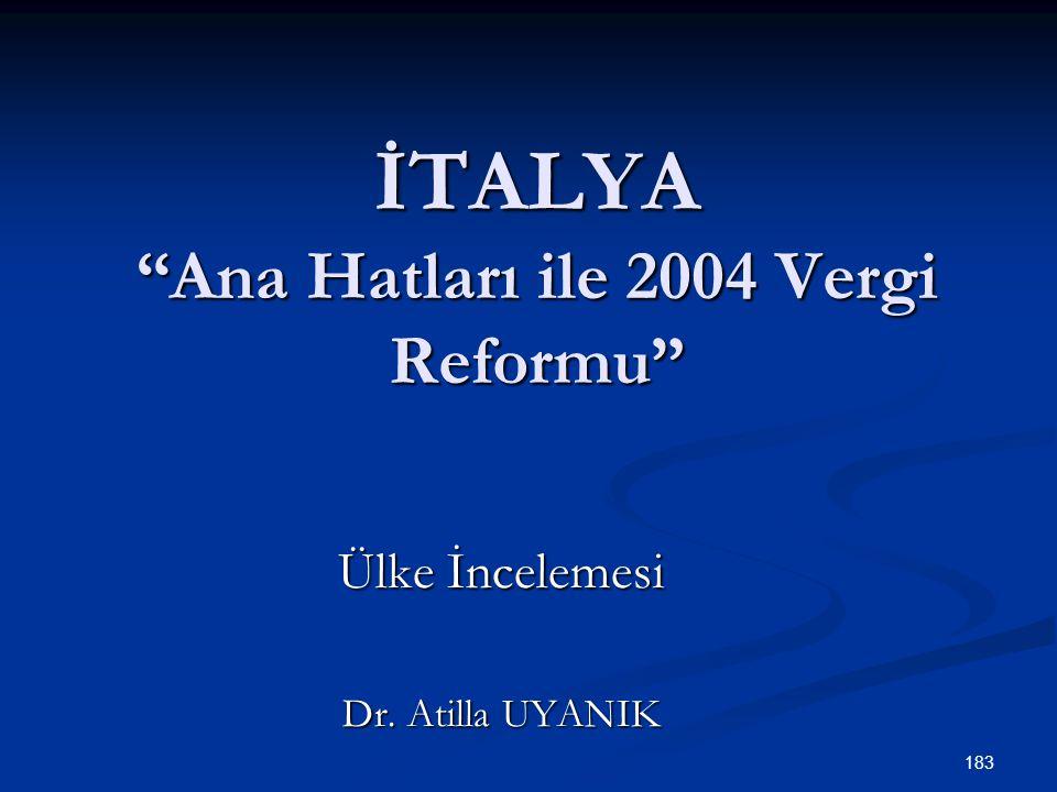 İTALYA Ana Hatları ile 2004 Vergi Reformu