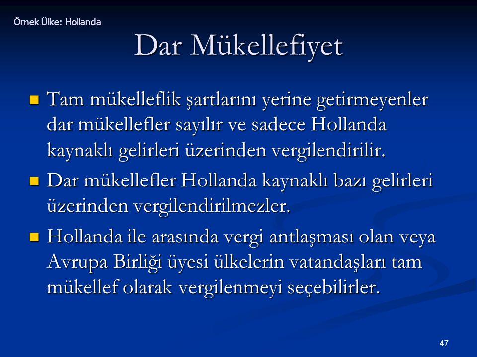 Örnek Ülke: Hollanda Dar Mükellefiyet.