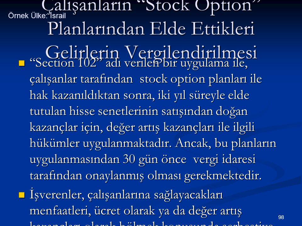 Örnek Ülke: İsrail Çalışanların Stock Option Planlarından Elde Ettikleri Gelirlerin Vergilendirilmesi.