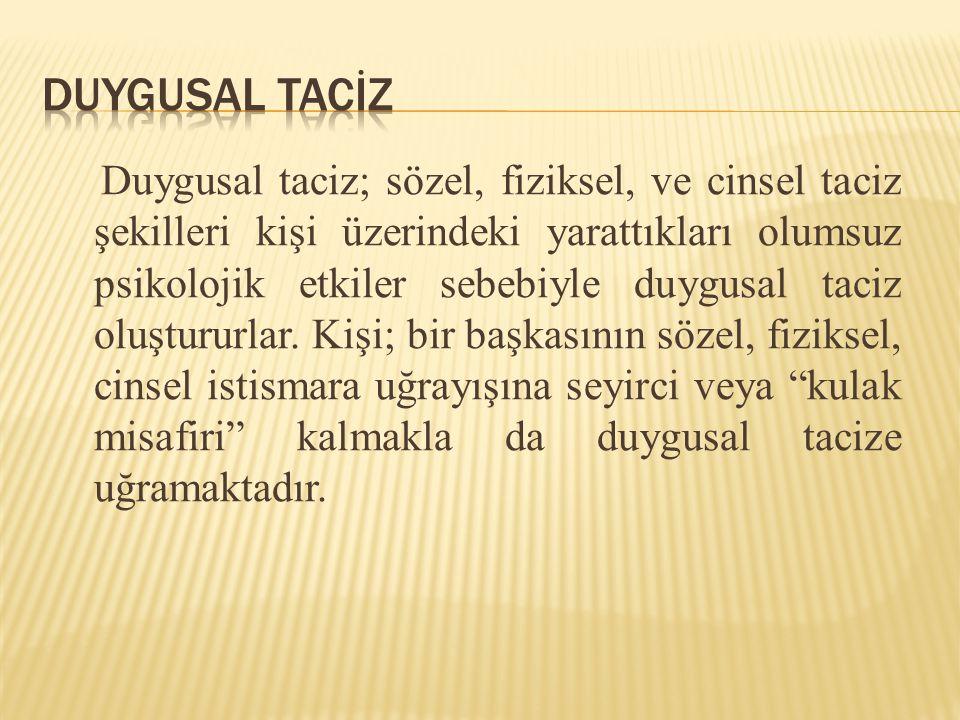 DUYGUSAL TACİZ