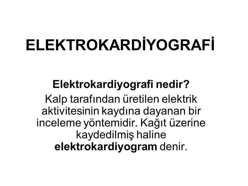 Elektrokardiyografi nedir
