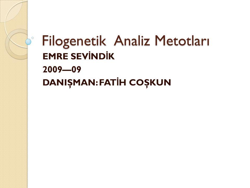 Filogenetik Analiz Metotları