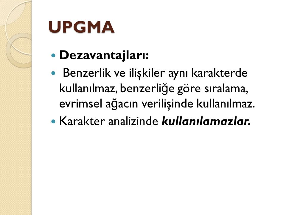 UPGMA Dezavantajları: