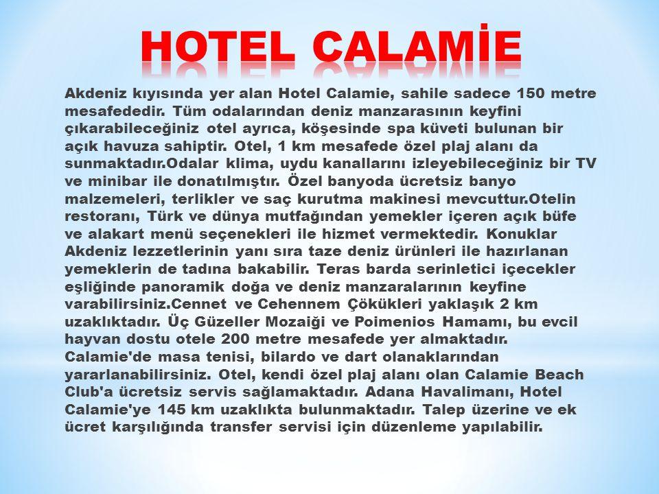 HOTEL CALAMİE