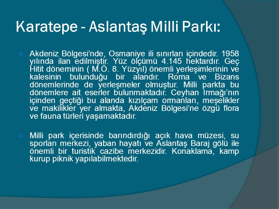 Karatepe - Aslantaş Milli Parkı:
