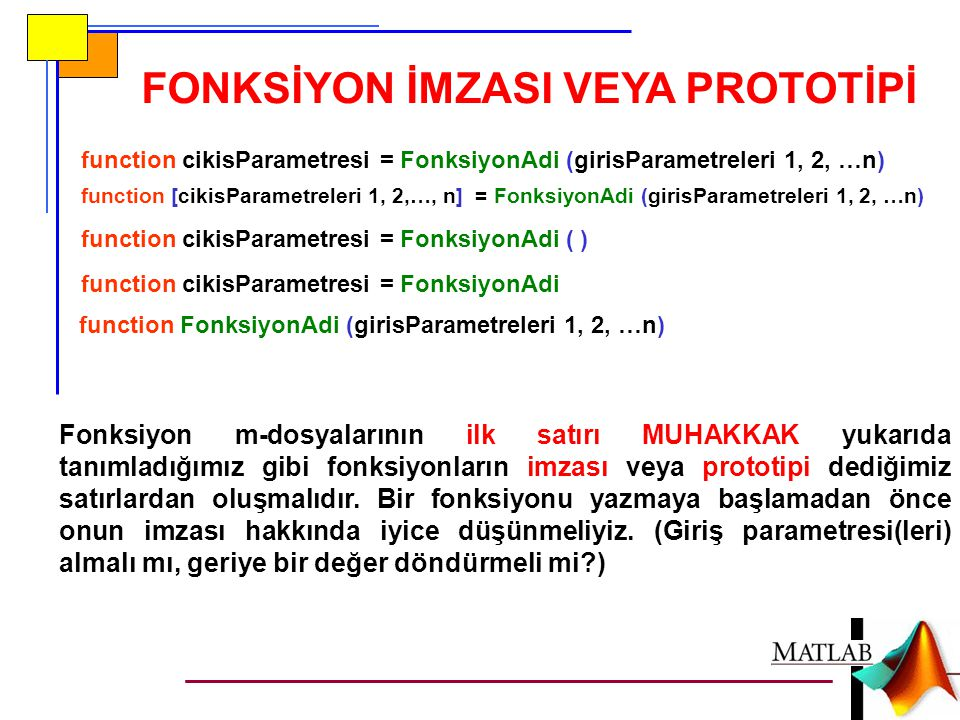FONKSİYON İMZASI VEYA PROTOTİPİ