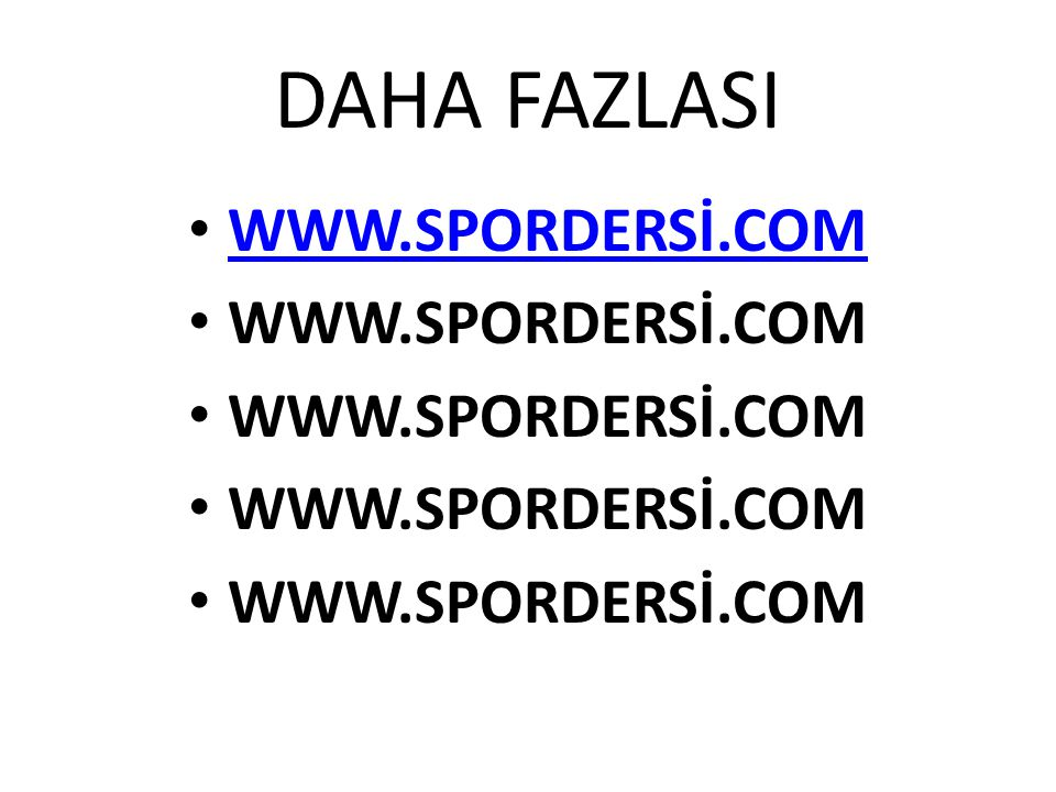DAHA FAZLASI WWW.SPORDERSİ.COM