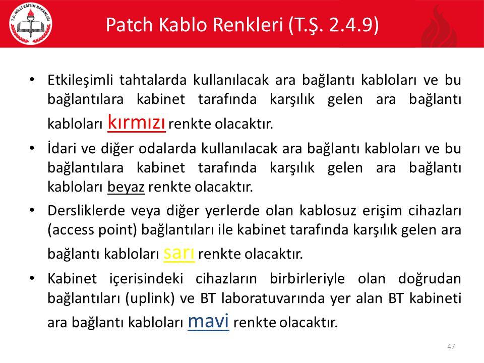 Patch Kablo Renkleri (T.Ş. 2.4.9)
