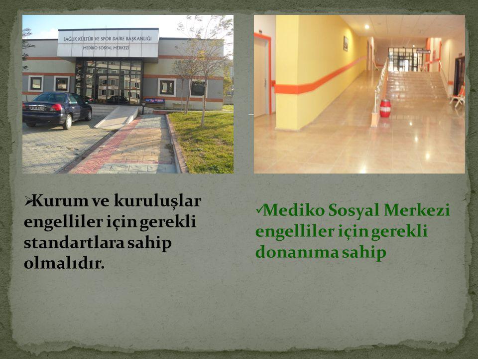 Mediko Sosyal Merkezi engelliler için gerekli donanıma sahip