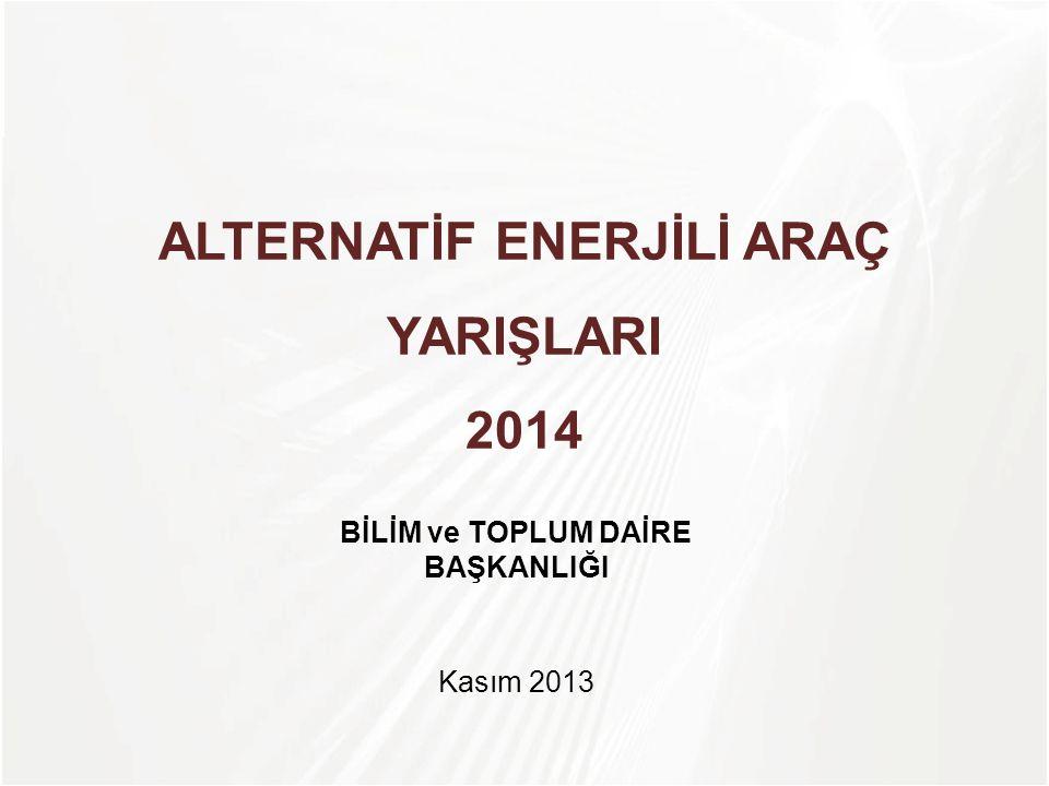 ALTERNATİF ENERJİLİ ARAÇ YARIŞLARI 2014
