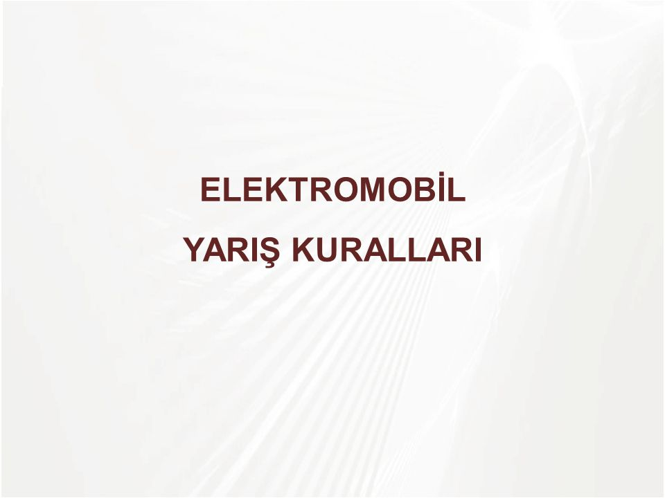 ELEKTROMOBİL YARIŞ KURALLARI