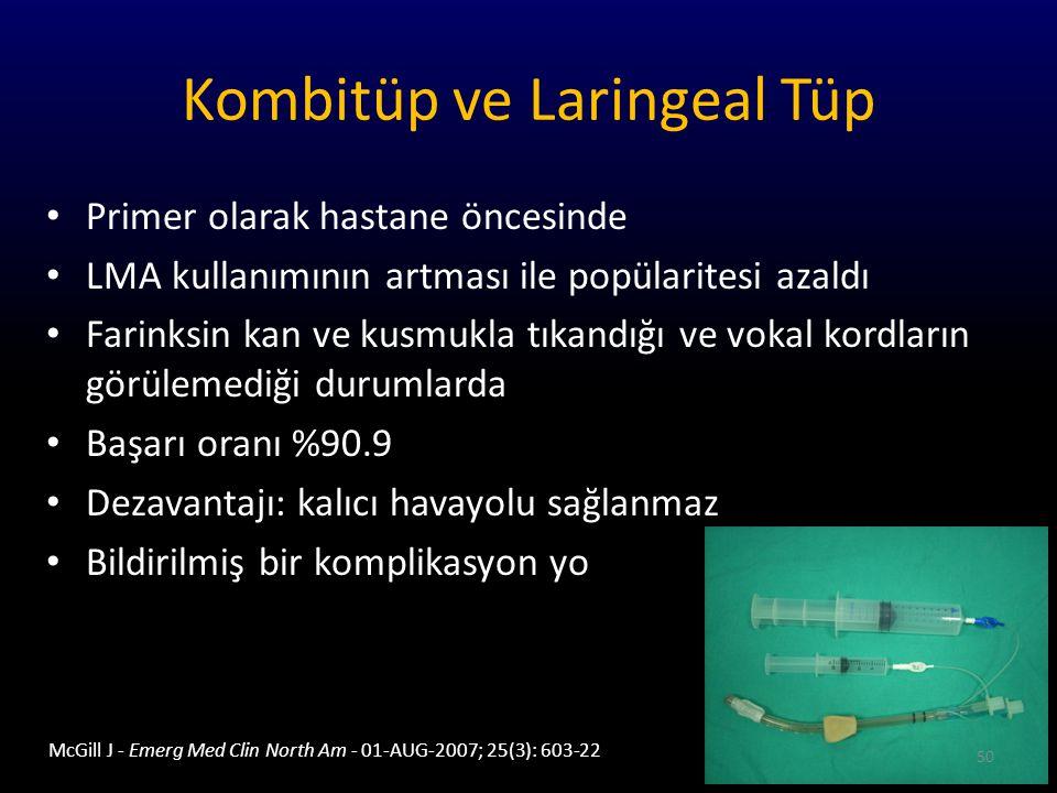 Kombitüp ve Laringeal Tüp