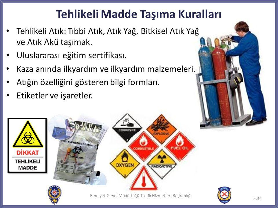 Tehlikeli Madde Taşıma Kuralları