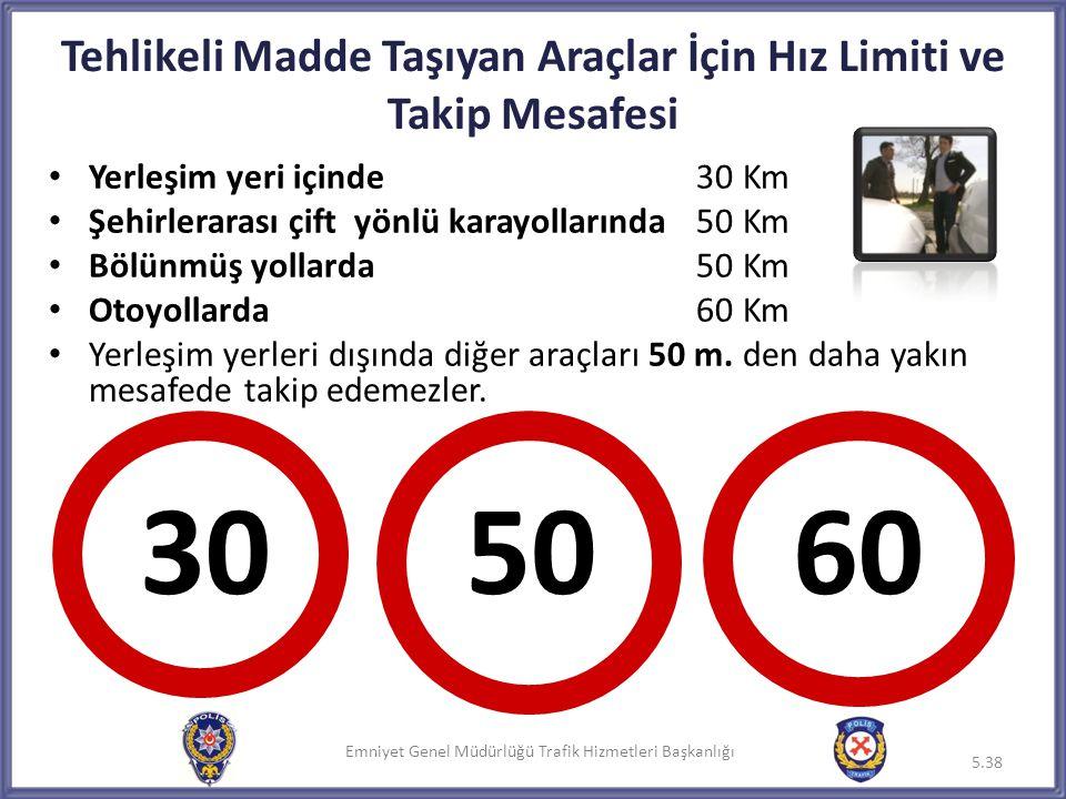 Tehlikeli Madde Taşıyan Araçlar İçin Hız Limiti ve Takip Mesafesi