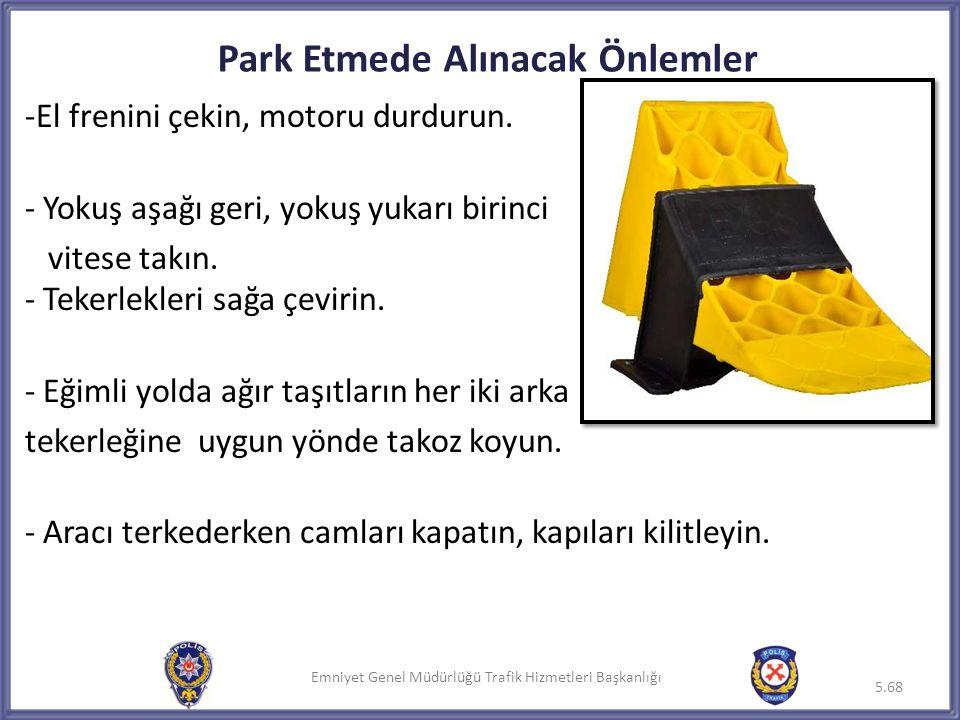 Park Etmede Alınacak Önlemler