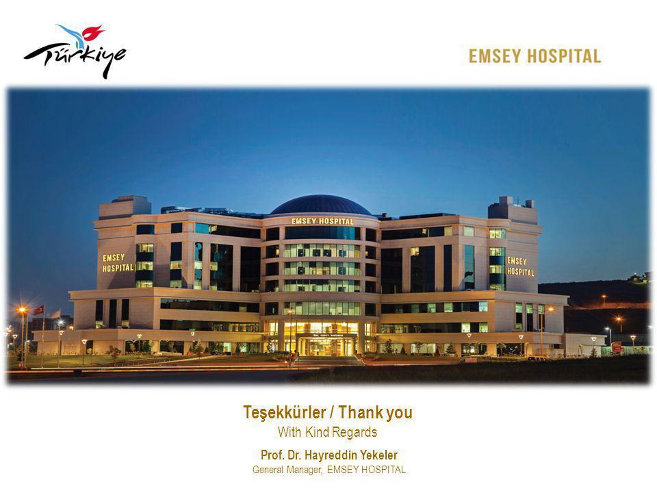 Teşekkürler / Thank you Prof. Dr. Hayreddin Yekeler