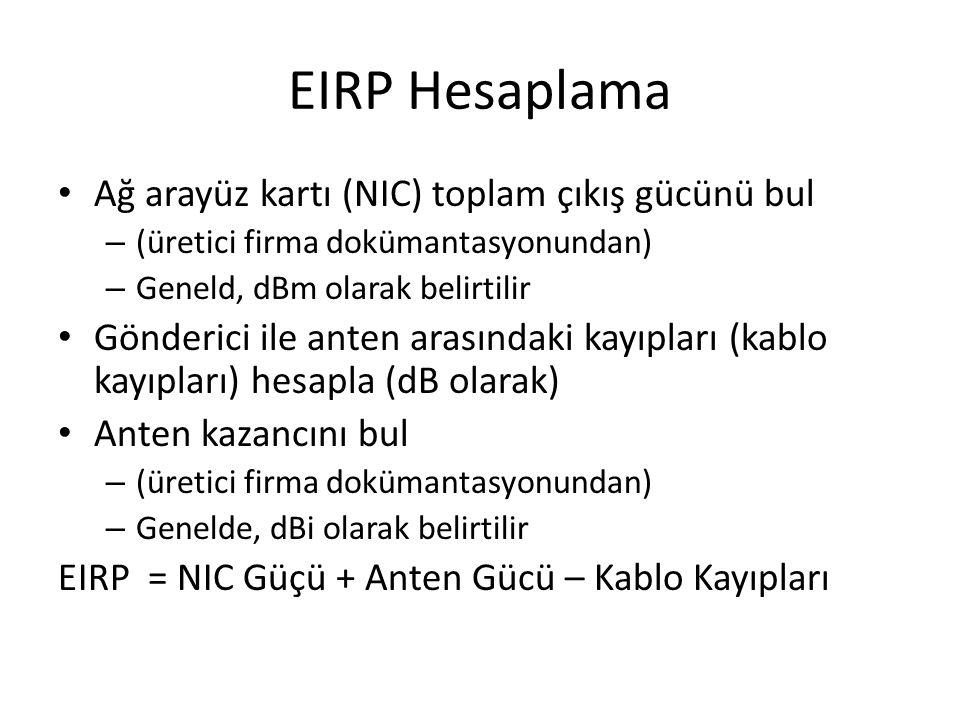 EIRP Hesaplama Ağ arayüz kartı (NIC) toplam çıkış gücünü bul
