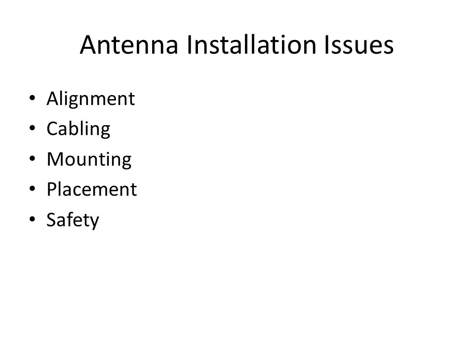 Antenna Installation Issues