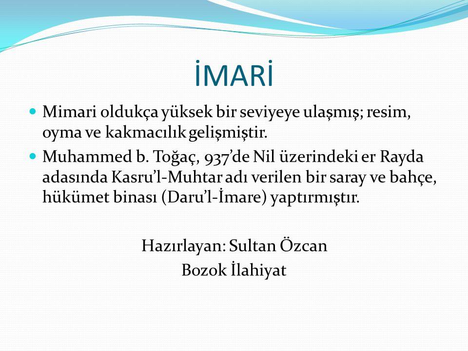 Hazırlayan: Sultan Özcan