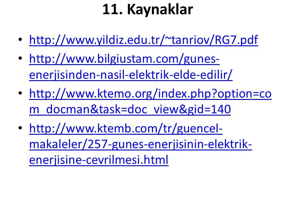 11. Kaynaklar http://www.yildiz.edu.tr/~tanriov/RG7.pdf