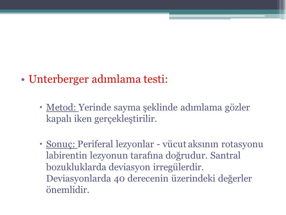 Unterberger adımlama testi: