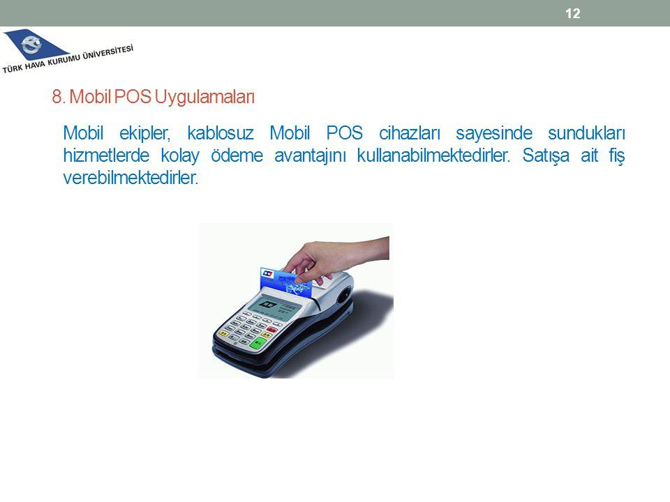 8. Mobil POS Uygulamaları
