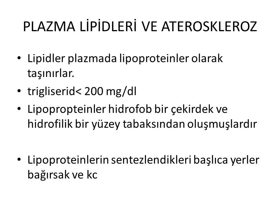 PLAZMA LİPİDLERİ VE ATEROSKLEROZ
