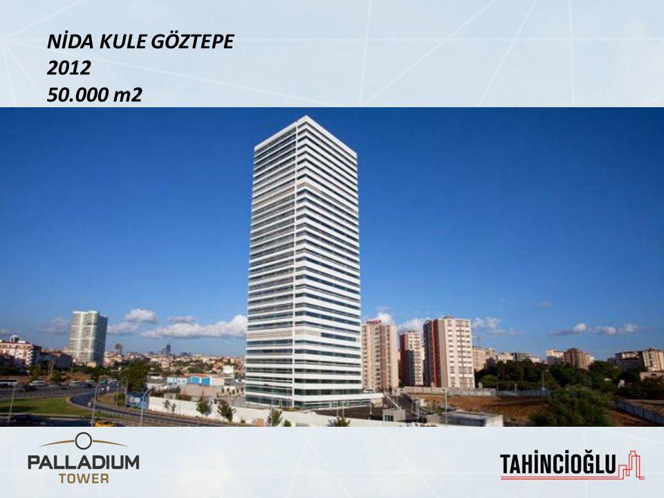 NİDA KULE GÖZTEPE 2012 50.000 m2