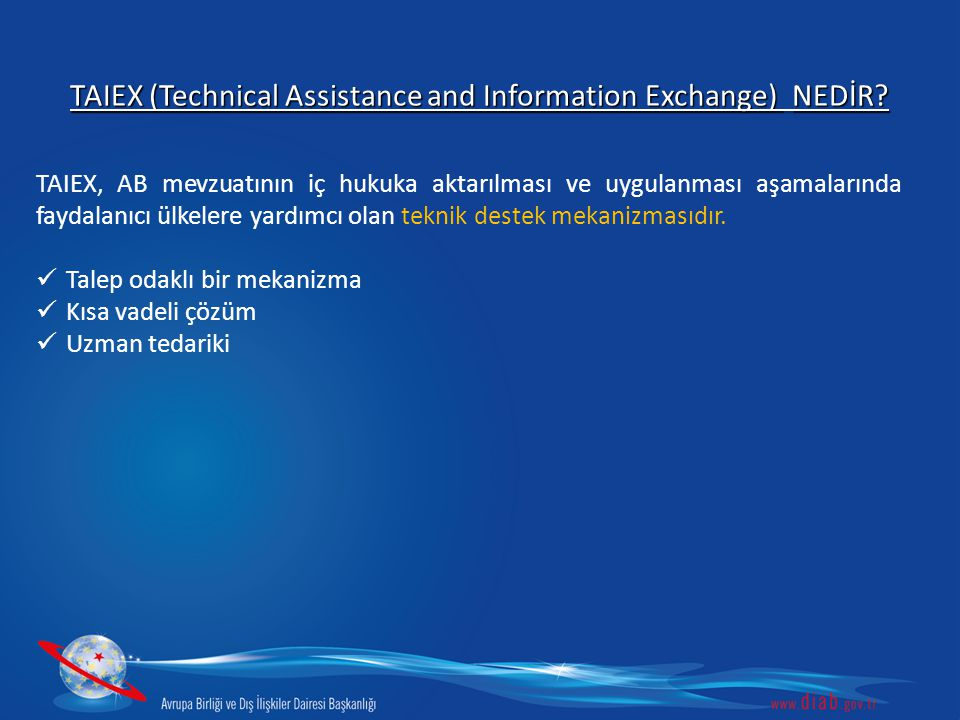 TAIEX (Technical Assistance and Information Exchange) NEDİR