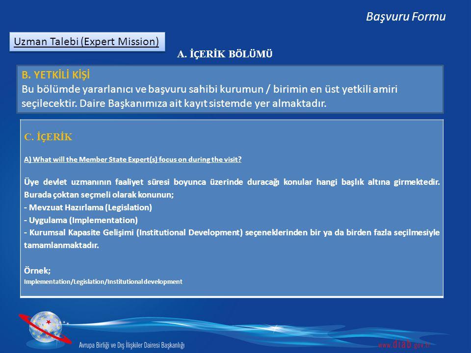 Başvuru Formu Uzman Talebi (Expert Mission) B. YETKİLİ KİŞİ