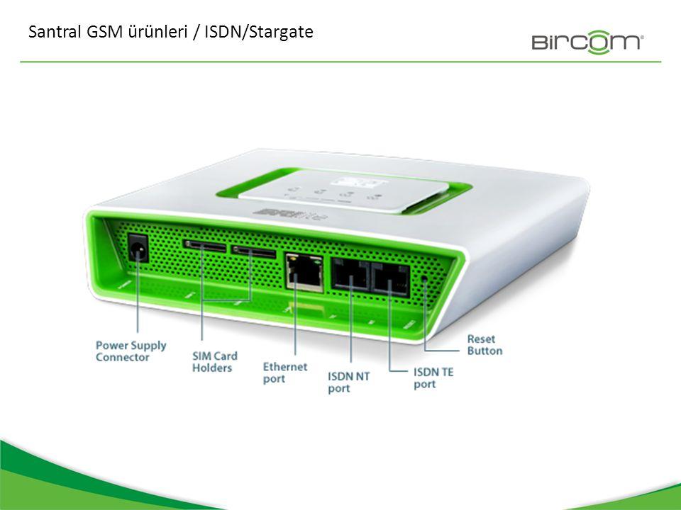 Santral GSM ürünleri / ISDN/Stargate