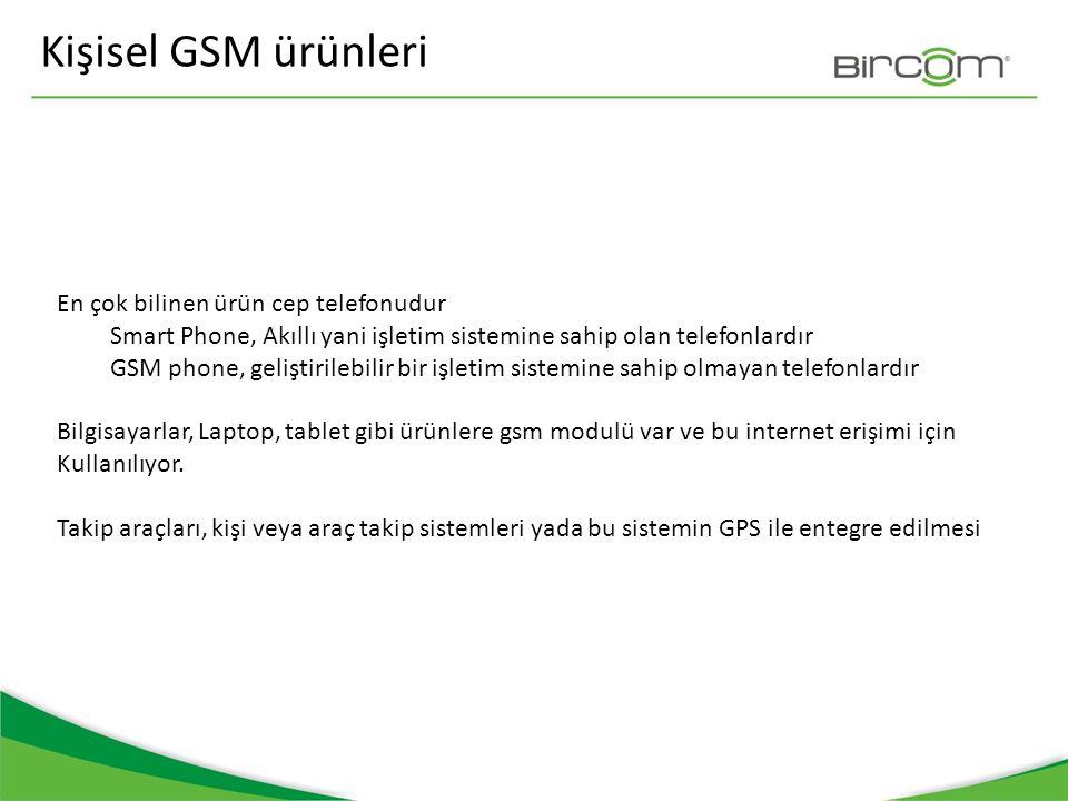 Kişisel GSM ürünleri En çok bilinen ürün cep telefonudur