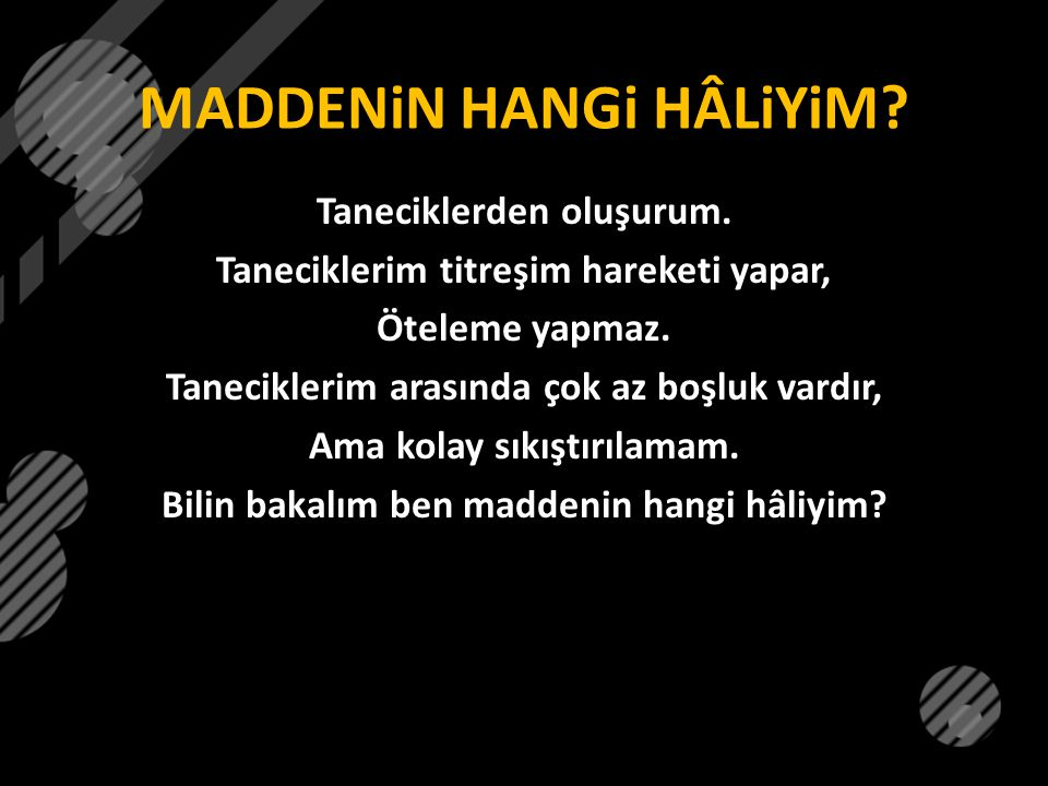 MADDENiN HANGi HÂLiYiM