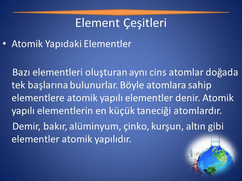 Element Çeşitleri Atomik Yapıdaki Elementler