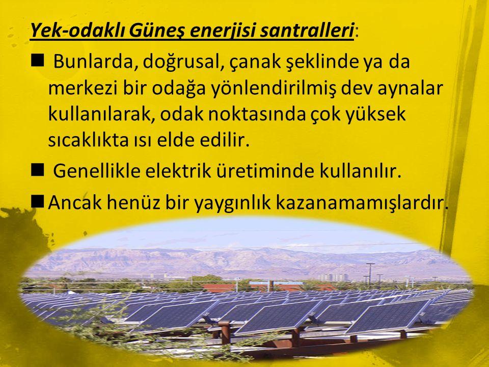 Yek-odaklı Güneş enerjisi santralleri: