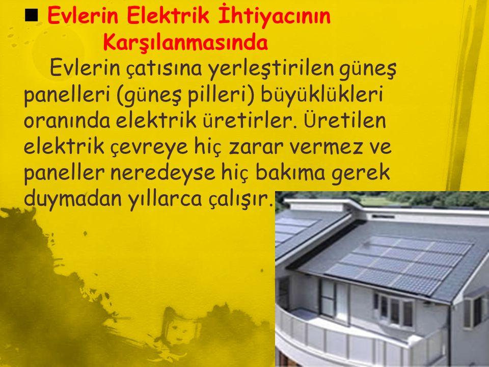 Evlerin Elektrik İhtiyacının