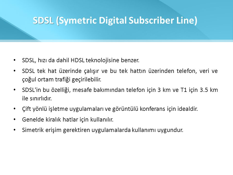 SDSL (Symetric Digital Subscriber Line)