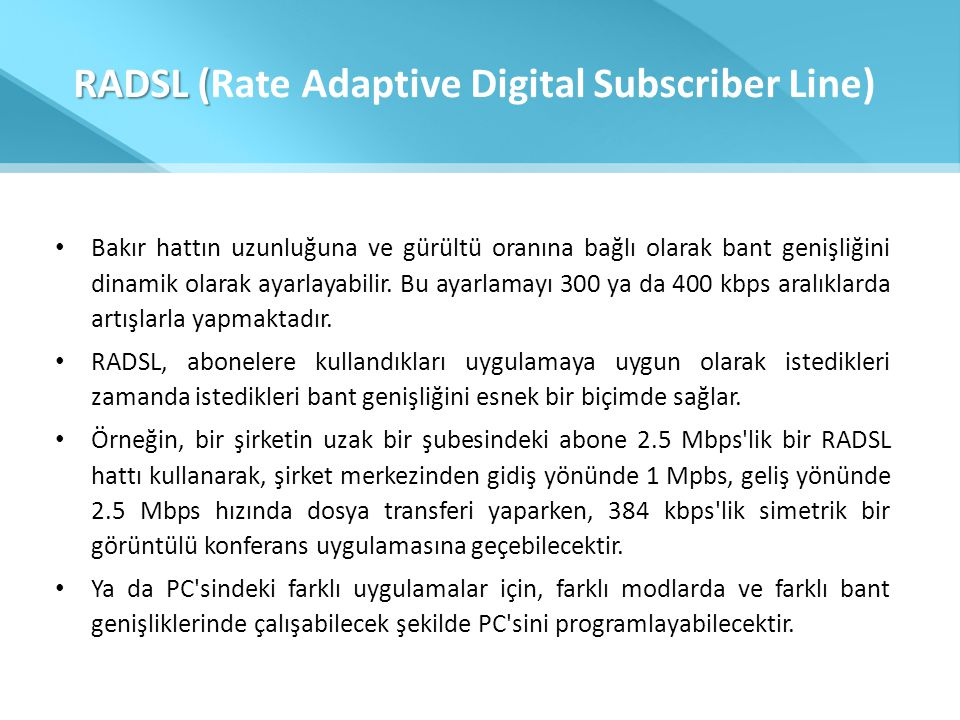 RADSL (Rate Adaptive Digital Subscriber Line)
